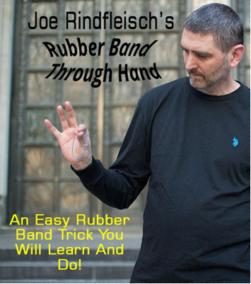 2015 Rubber Band Through Hand by Joe Rindfleisch (Download)