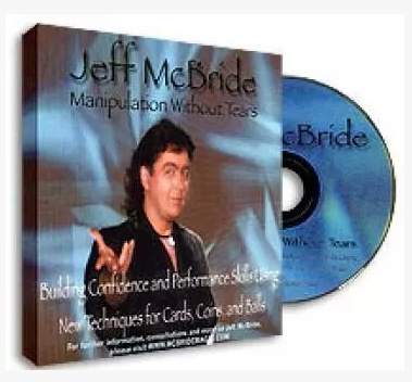 Stage Manipulation Without Tears by Jeff McBride (Download)