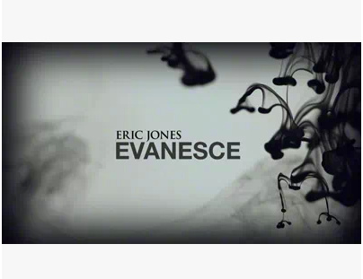 2014 Evanesce by Eric Jones (Download)