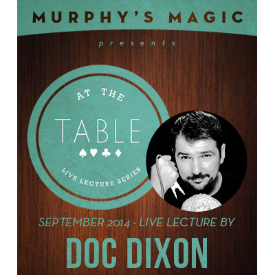 2014 At the Table Live Lecture starring Doc Dixon (Download)