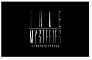 Fraser Parker - True Mysteries (videos Download + Ebook)