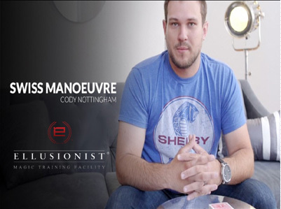 2015 Ellusionist Swiss Manoeuvre by Cody Nottingham (Download)