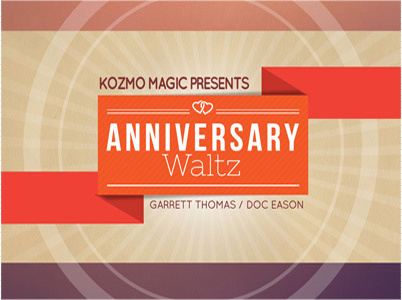 The Anniversary Waltz Project by Garrett Thomas & Doc Eason (Download)