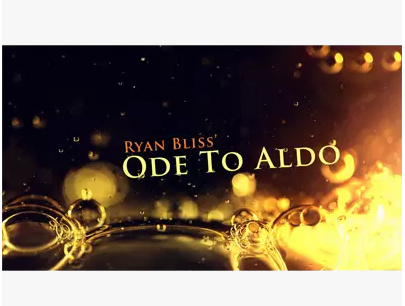 2014 Ode To Aldo by Ryan Bliss (Download)