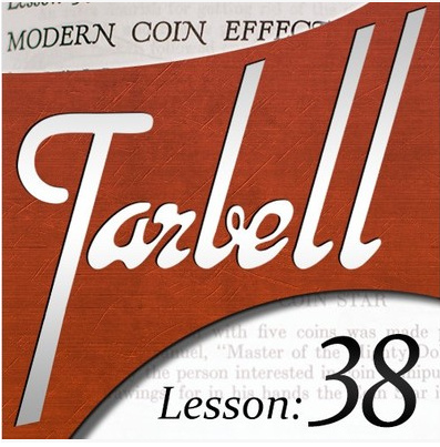 2015 Tarbell 38 - Modern Coin Effects by Dan Harlan (Download)