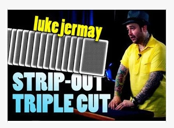 09 Strip-Out Triple Cut with Luke Jermay (Download)