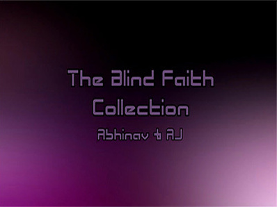 2015 The Blind Faith Collection by Abhinav & AJ (Download)