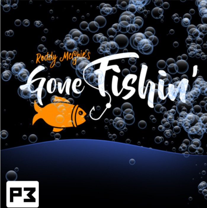 Gone Fishin' by Roddy McGhie