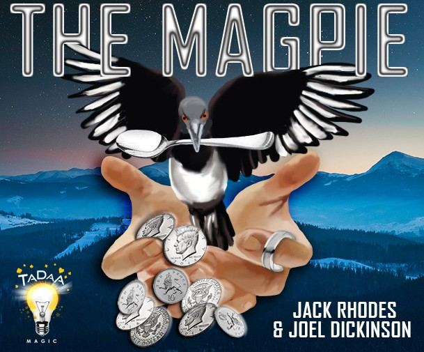 The Magpie by Jack Rhodes & Joel Dickinson