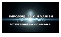 Impossible Coin Vanish by Prasanth Edamana