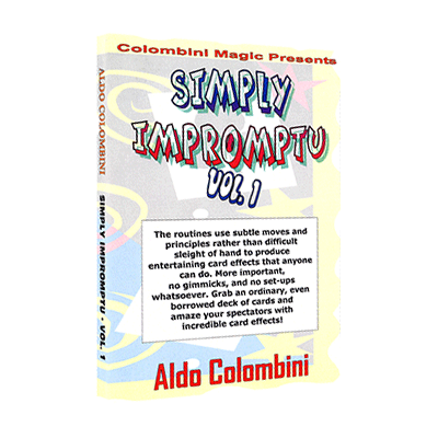Aldo Colombini - Simply Impromptu Vol.1 by Wild-Colombini Magic