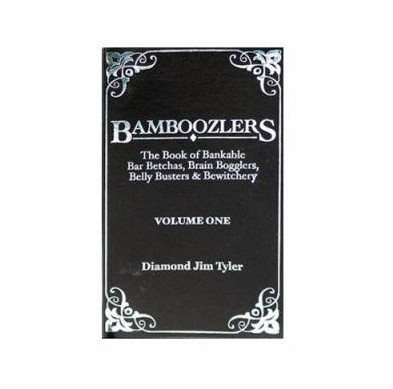 Bamboozlers Vol. 1 by Diamond Jim Tyler