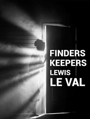 Finders Keepers by Lewis Le Val (Video Download)