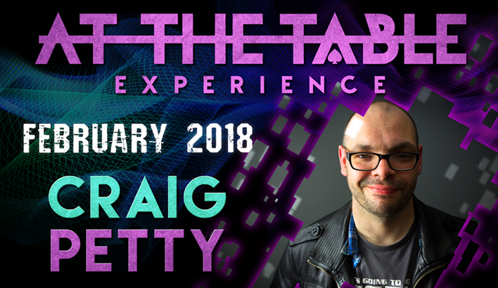 At The Table Live Lecture starring Craig Petty February 7th 2018