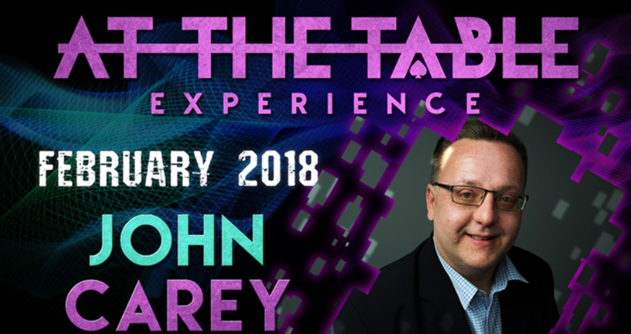 At The Table Live Lecture starring John Carey February 21st 2018