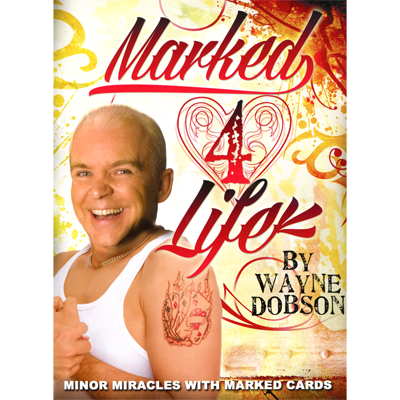 Marked 4 Life by Wayne Dobson PDF