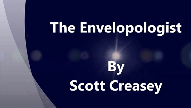The Envelopologist by Scott Creasey (Video Download)