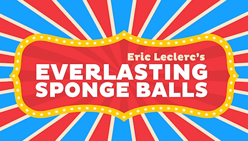 Everlasting Sponge Balls (Online Instructions) by Eric Leclerc