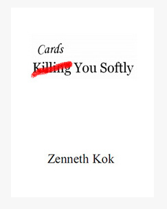 Cards You Softly by Zenneth Kok (Download)