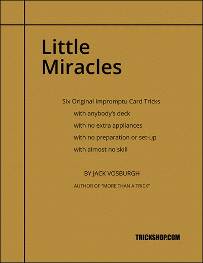 Trickshop Little Miracles by Jack Vosburgh (PDF DOWNLOAD)