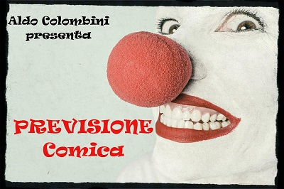 Previsione Comica by Aldo Colombini in Italian