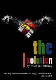 The Solution by Michael Murray (Videos + PDF)
