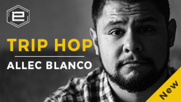 2017 Trip Hop by Allec Blanco