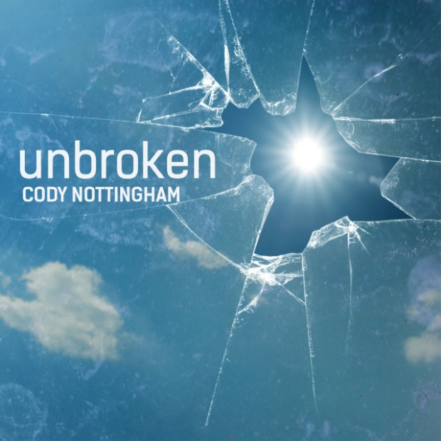Unbroken by Cody Nottingham