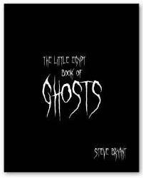 Steve Bryant - Little Egypt books of Ghosts