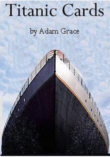 Adam Grace - Titanic Cards