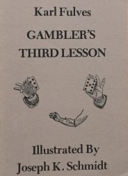 Gambler's Third Lesson by Karl Fulves (Rare and Hard to Find