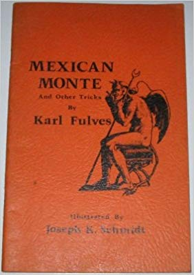 Karl Fulves - Mexican Monte