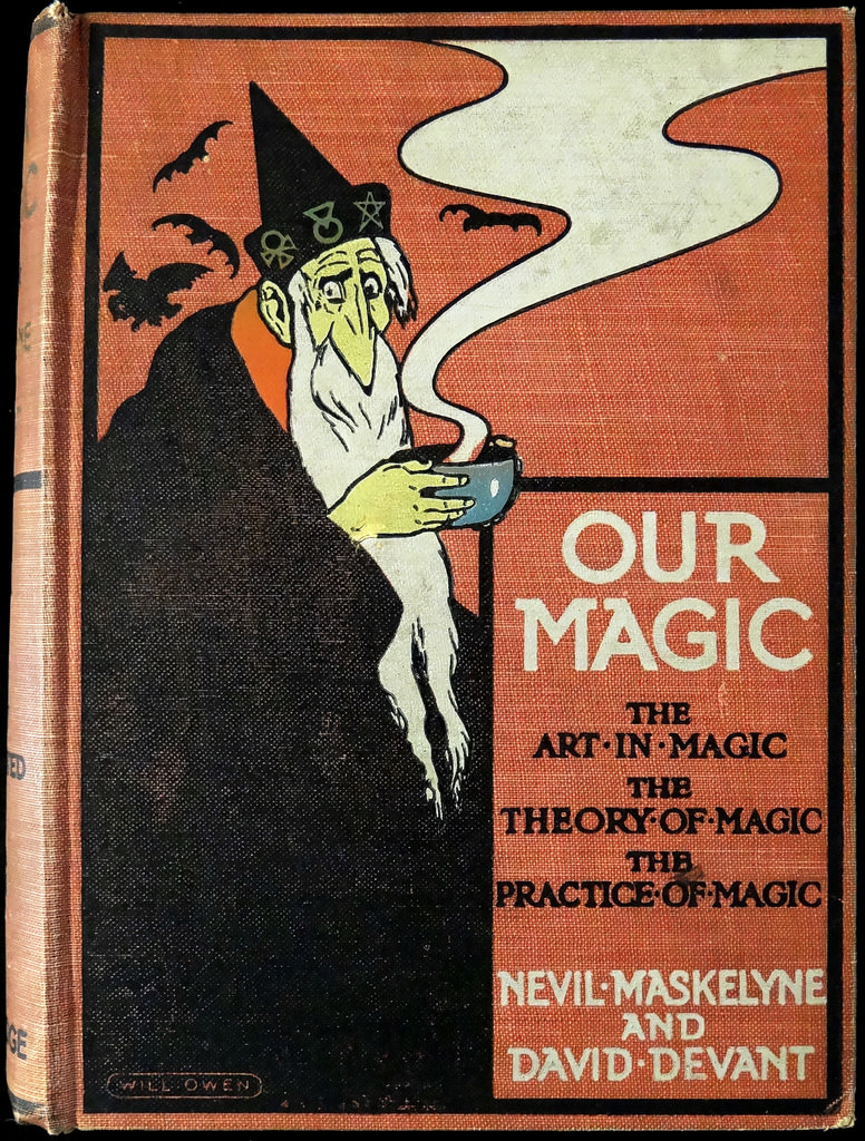 Nevil Maskelyne & David Devant - Our Magic