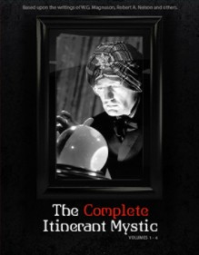 The Complete Itinerant Mystic (Series) Volumes 1 - 4