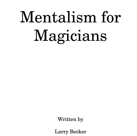 Larry Becker - Mentalism for Magicians
