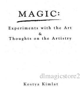 Kostya Kimlat - Magic Experiments With The Art