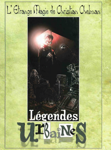 Légendes Urbaines by Christian Chelman - Legendes Urbaines (PDF download IN FRENCH)