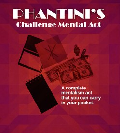 Phantini s Challenge Mental Act by Gene Grant