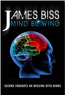 Mind Blowing by James Biss