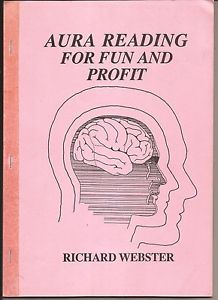 Aura Reading for Fun & Profit by Richard Webster