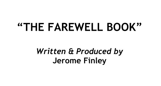 The farewell book By Jerome Finley