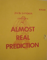 Jack London - Almost Real Prediction