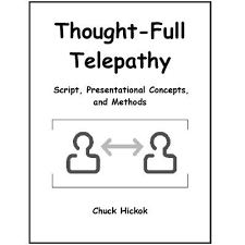 Chuck Hickok - Thought-Full Telepathy