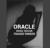 Oracle by Ross Tayler and Fraser Parker