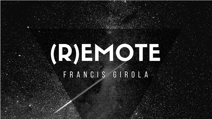 Remote (Online Instructions) by Francis Girola