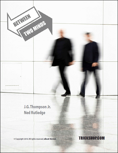 Between Two Minds - JG Thompson Jr and Ned Rutledge