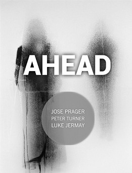 Jose Prager - Ahead - Peter Turner and Luke Jermay PDF