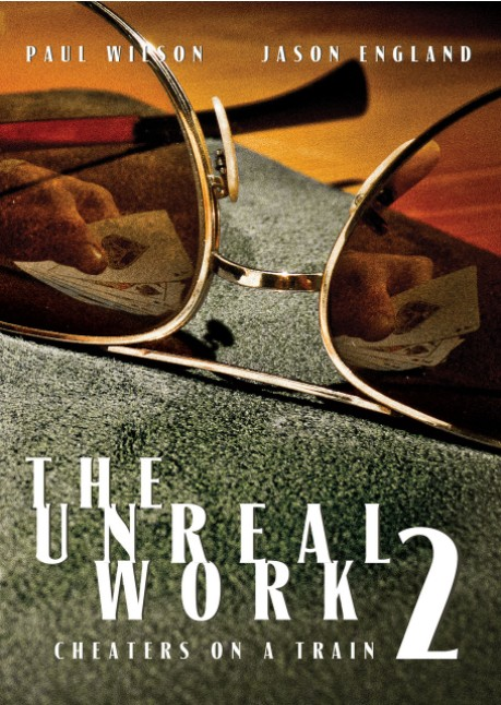 Jason England and Paul Wilso - The Unreal Work Vol. 2