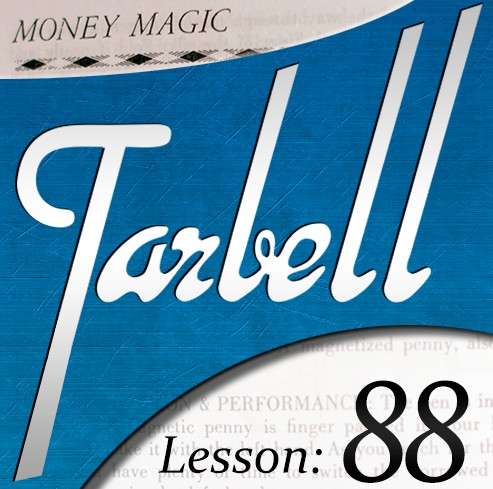 Tarbell 88 - Money Magic (Part 2) by Dan Harlan