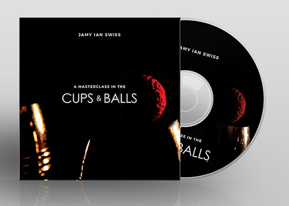A Masterclass in the Cups & Balls by Jamy Ian Swiss